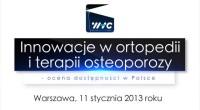 """Podsumowanie Seminarium """"Innowacje w ortopedii i terapii osteoporozy – ocena dostępności w Polsce"""""""